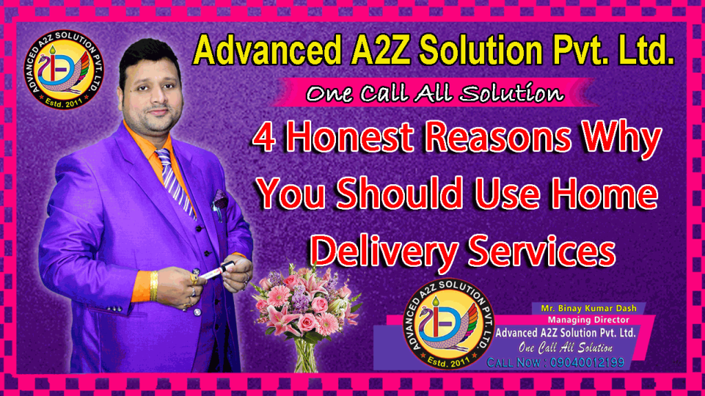 4 honest reasons why you should use home delivery services BLOG